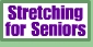 Stretching for Seniors Button